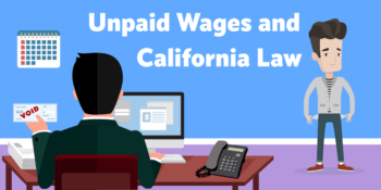 California Law of Unpaid Wages